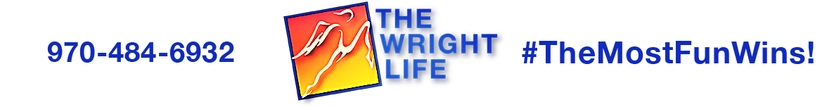The Wright Life Sports Store in Fort Collins, Colorado. 970-484-6932. The Most Fun Wins!